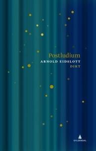 Postludium (ebok) av Arnold Eidslott