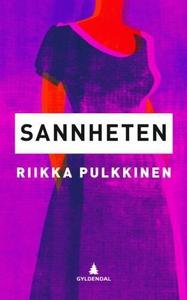 Sannheten (ebok) av Riikka Pulkkinen