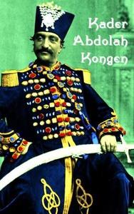 Kongen (ebok) av Kader Abdolah