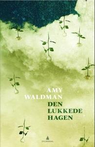 Den lukkede hagen (ebok) av Amy Waldman