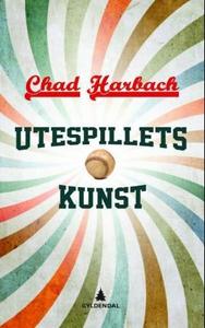 Utespillets kunst (ebok) av Chad Harbach