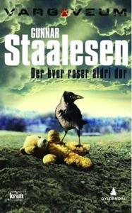 Der hvor roser aldri dør (ebok) av Gunnar Sta