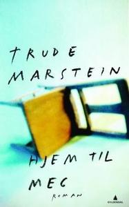 Hjem til meg (ebok) av Trude Marstein