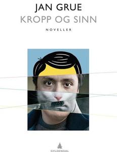 Kropp og sinn (ebok) av Jan Grue
