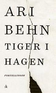 Tiger i hagen (ebok) av Ari Behn