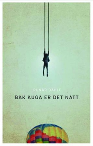 Bak auga er det natt (ebok) av Runar Dahle