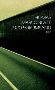 1920 Sørumsand (ebok) av Thomas Marco Blatt