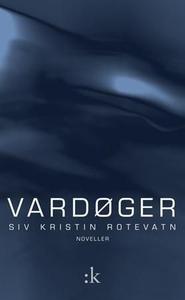 Vardøger (ebok) av Siv Kristin Rotevatn