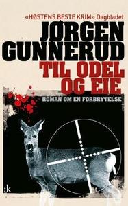 Til odel og eie (ebok) av Jørgen Gunnerud