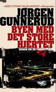 Byen med det store hjertet (ebok) av Jørgen G