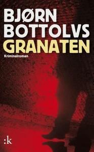 Granaten (ebok) av Bjørn Bottolvs