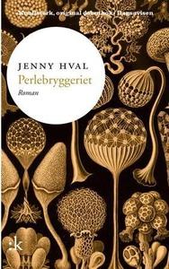 Perlebryggeriet (ebok) av Jenny Hval