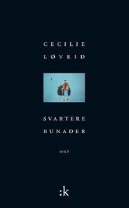 Svartere bunader (ebok) av Cecilie Løveid