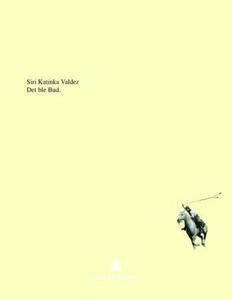Det ble Bud (ebok) av Siri Katinka Valdez