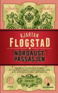 Nordaustpassasjen (ebok) av Kjartan Fløgstad