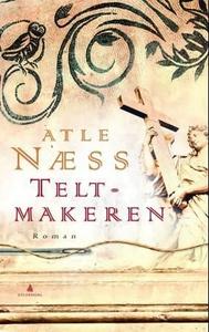Teltmakeren (ebok) av Atle Næss