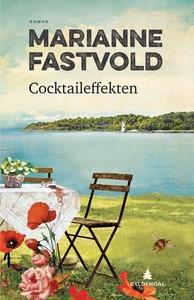 Cocktaileffekten (ebok) av Marianne Fastvold