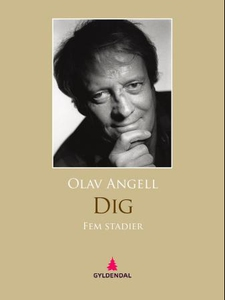 Dig (ebok) av Olav Angell