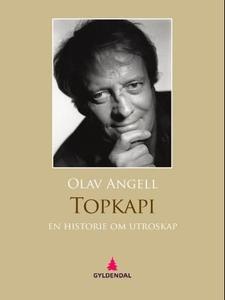 Topkapi (ebok) av Olav Angell