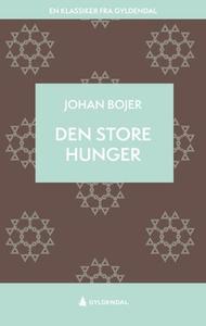 Den store hunger (ebok) av Johan Bojer