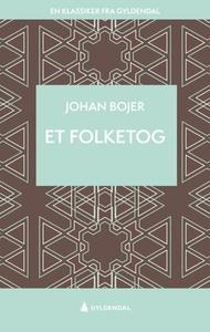Et folketog (ebok) av Johan Bojer