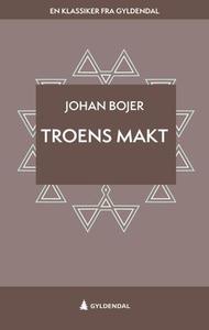 Troens makt (ebok) av Johan Bojer