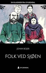 Folk ved sjøen (ebok) av Johan Bojer