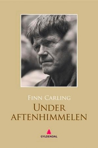 Under aftenhimmelen (ebok) av Finn Carling