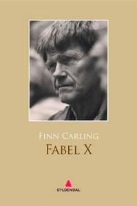 Fabel X (ebok) av Finn Carling