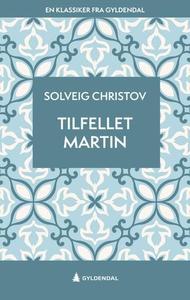 Tilfellet Martin (ebok) av Solveig Christov