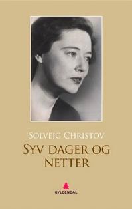 Syv dager og netter (ebok) av Solveig Christo