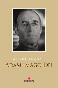Adam imago Dei (ebok) av Arnold Eidslott