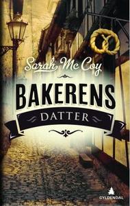 Bakerens datter (ebok) av Sarah McCoy