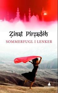 Sommerfugl i lenker (ebok) av Zinat Pirzadeh
