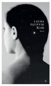 Kvitt (ebok) av Laura Djupvik