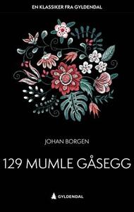 129 Mumle Gåsegg (ebok) av Johan Borgen