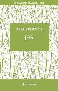 Jeg (ebok) av Johan Borgen