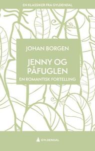Jenny og påfuglen (ebok) av Johan Borgen