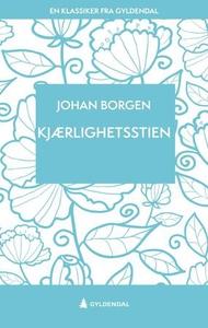 Kjærlighetsstien (ebok) av Johan Borgen