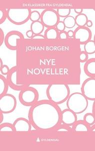 Nye noveller (ebok) av Johan Borgen