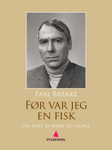 Før var jeg en fisk (ebok) av Paal Brekke