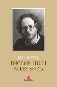 Ingens hus i alles skog (ebok) av Erik Bystad