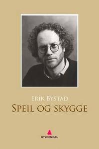 Speil og skygge (ebok) av Erik Bystad