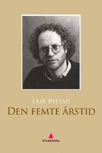 Den femte årstid (ebok) av Erik Bystad