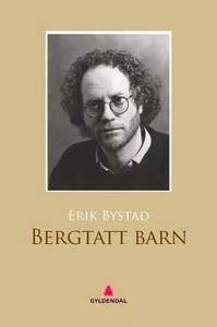 Bergtatt barn (ebok) av Erik Bystad
