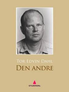 Den andre (ebok) av Tor Edvin Dahl