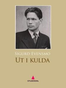 Ut i kulda (ebok) av Sigurd Evensmo