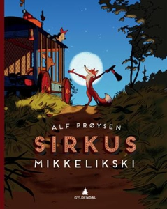Sirkus Mikkelikski (ebok) av Alf Prøysen