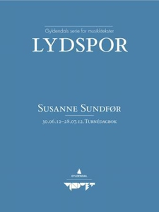 30.06.12-28.07.12 (ebok) av Susanne Sundfør