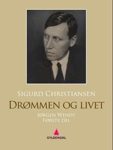 Drømmen og livet (ebok) av Sigurd Christianse